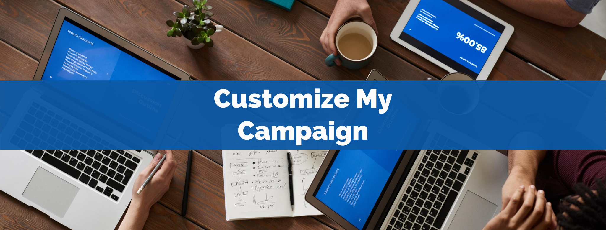 Copy of Customize My Campaign